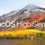 Minimum System Requirements for macOS High Sierra 10.13 – Is yours good enough?